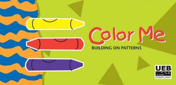 Building on Patterns Kindergarten Color Me Book