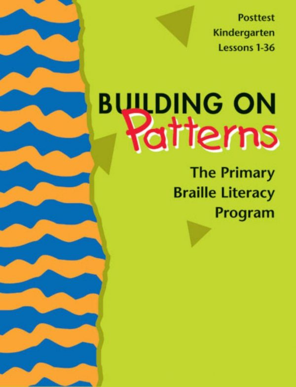 Building on Patterns Kindergarten Posttest Teacher's Manual