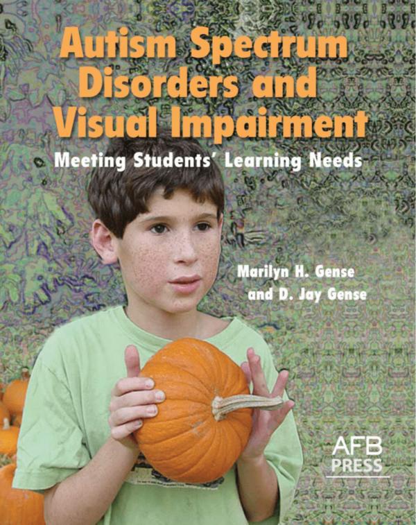 Autism Spectrum Disorders and Visual Impairment