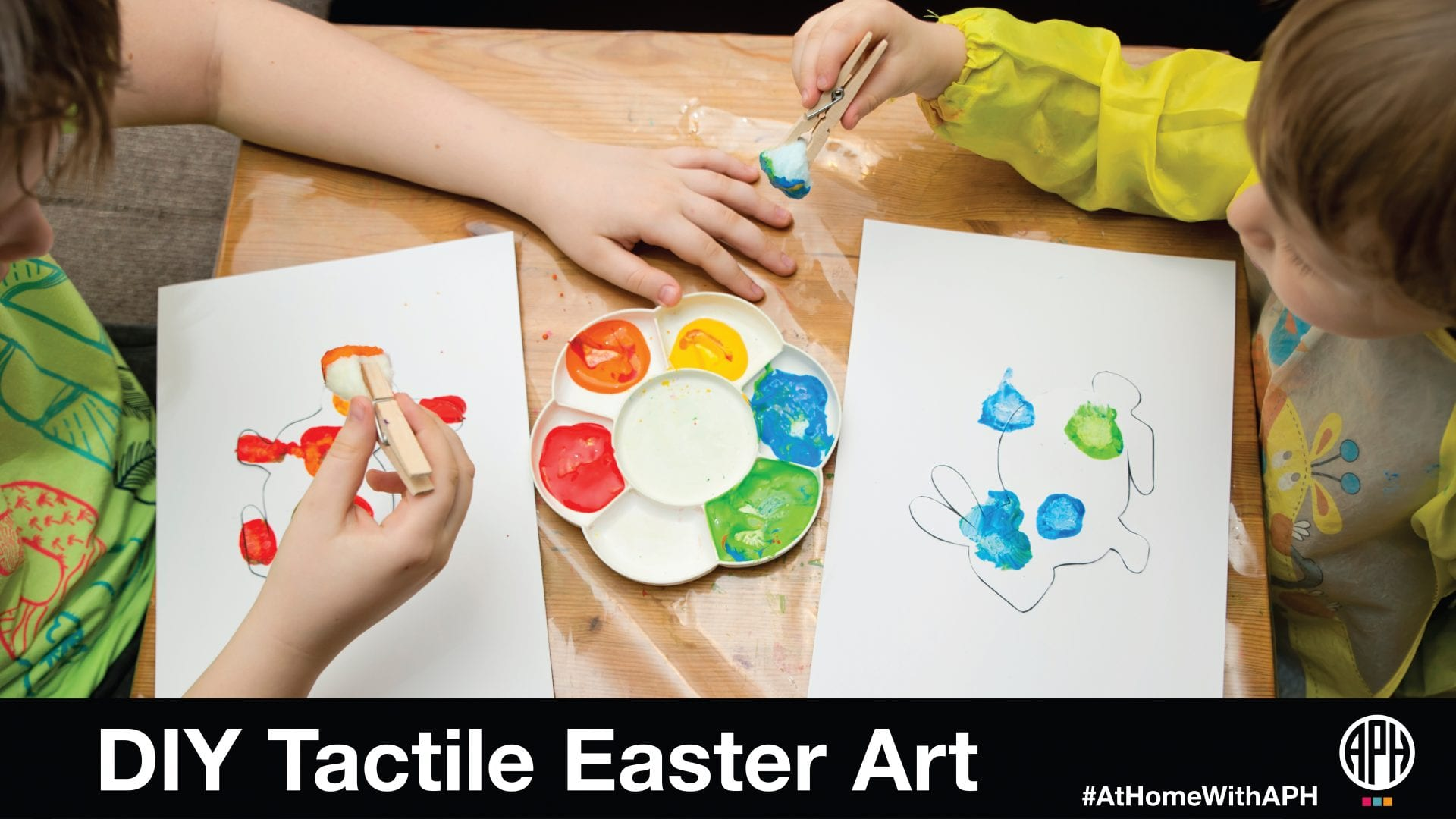 "two kids painting black outline drawings of bunnies. text reads ""DIY Tactile Easter Art. #AtHomeWithAPH"" APH logo"