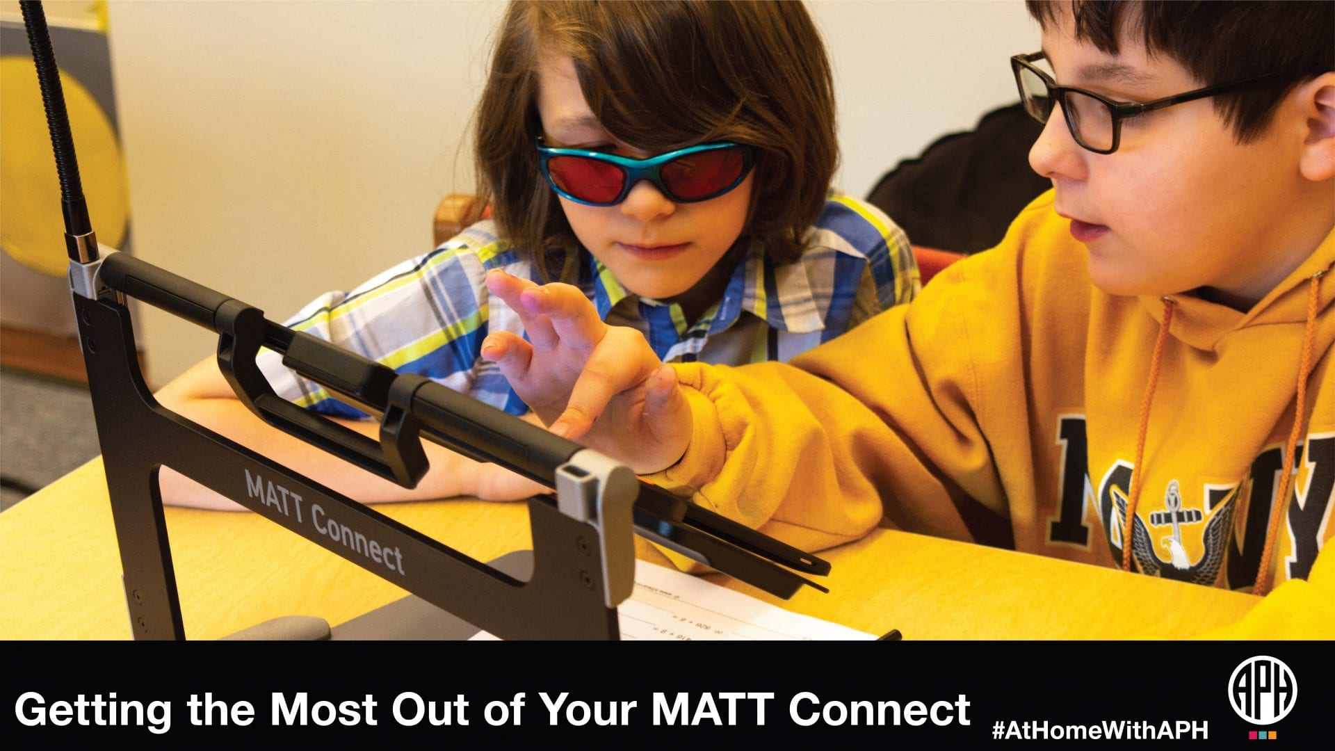 """Two students using the MATT Connect. Text reads """"Get the most out of your MATT Connect #AtHomeWithAPH"""""""