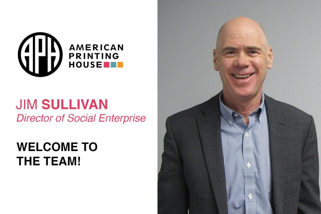 """image of a man smiling. APH Logo. text reads """"Jim Sullivan. Director of Social Enterprise. Welcome to the team!"""""""