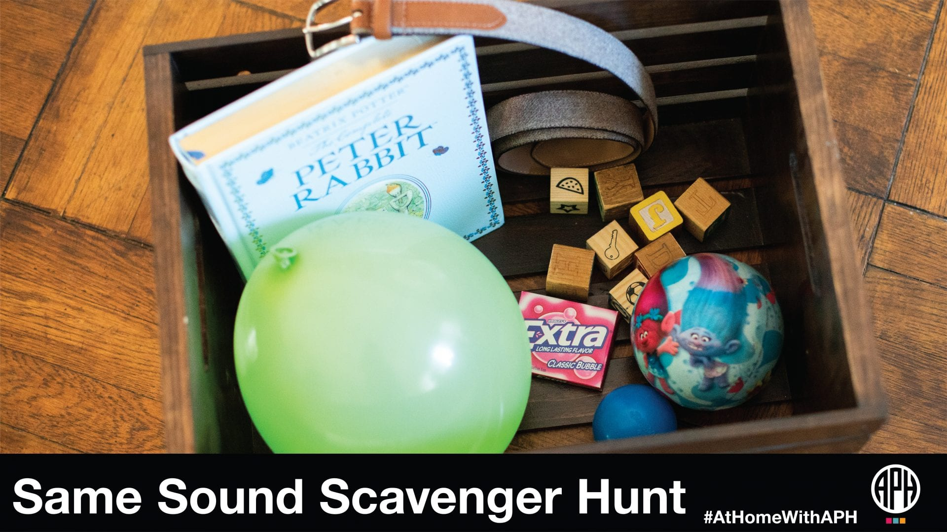 """a box filled with """"b"""" named items like ball and belt. text reads """"Same Sound Scavenger Hunt #AtHomeWithAPH"""""""