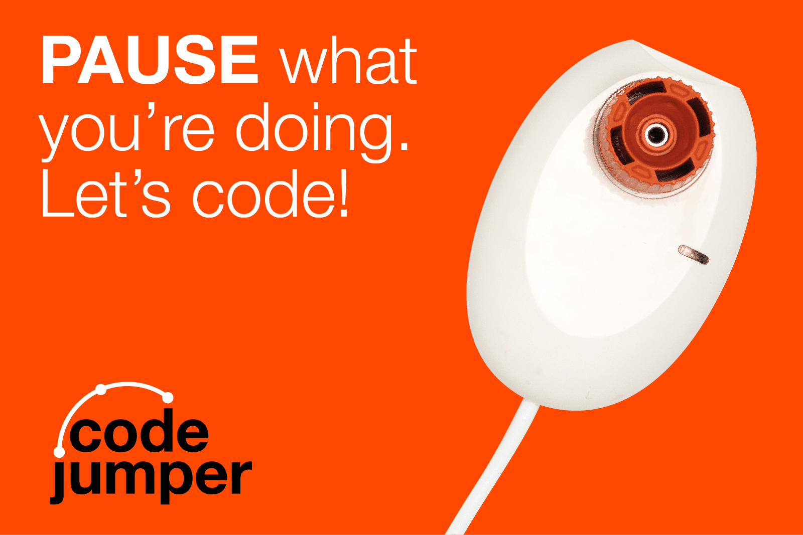 "a white code jumper pod with a red dial on a red background. Text reads ""PAUSE what you're doing. Let's code!"" Code Jumper logo"