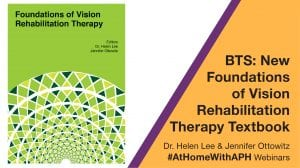 """image of bright green cover of book. text reads """"BTS: New Foundations of Vision Rehabilitation Therapy Textbook. dr. Helen Lee & Jennifer ottowitz. #AtHomeWithAPH Webinar"""""""