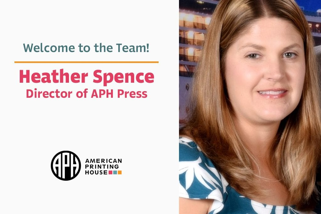 "text reads ""Welcome to the team! Heather Spence, Director of APH Press"" aph logo. headshot photo of Heather"