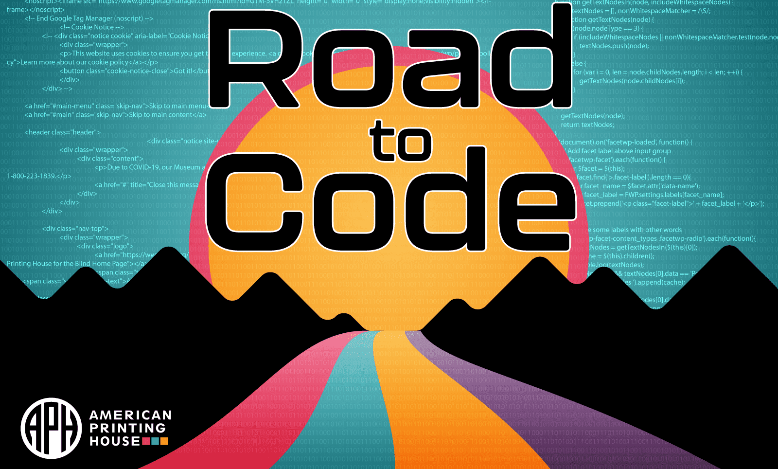 """a graphic that says """"Road to Code"""" showing a winding road in our branding colors toward a sunset and at the horizon. The sky giving a star effect made of coding symbols."""