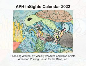cover of APH InSights Art Calendar for 2022 featuring an illustration of a turtle swimming undwater