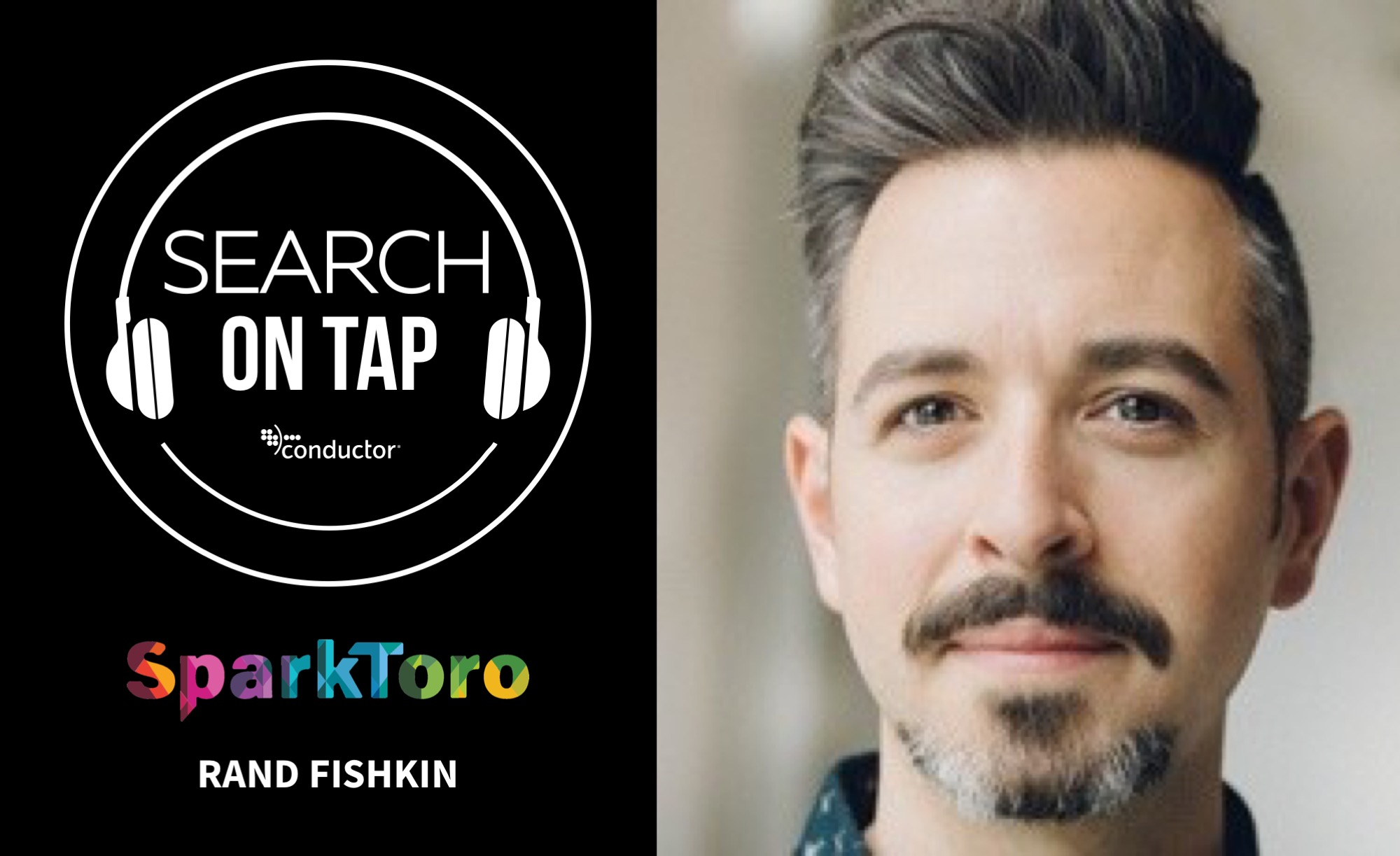 Rand Fishkin joins Search On Tap