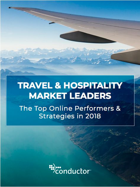 Travel and Hospitality Market Leaders: The Top Online Performers & Strategies in 2018