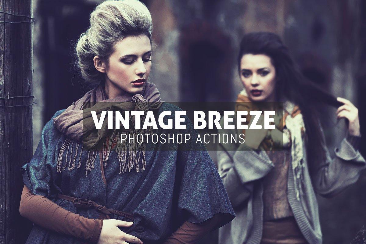 3 Free Vintage Breeze Photoshop Actions