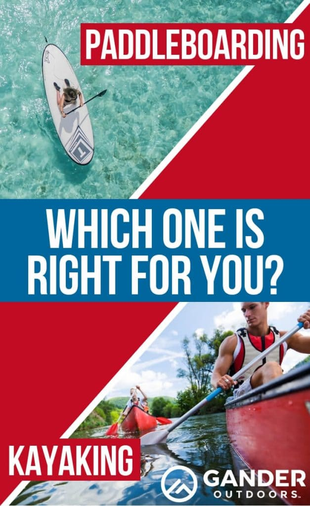 Paddleboarding or kayaking - which one is right for you?