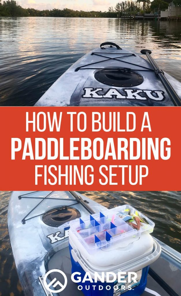 How to build a paddleboarding fishing setup
