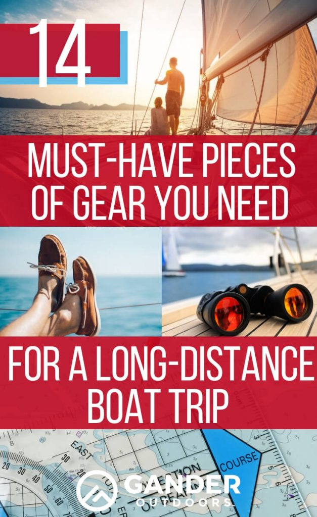 14 Must-have pieces of gear you need for a long-distance boat trip
