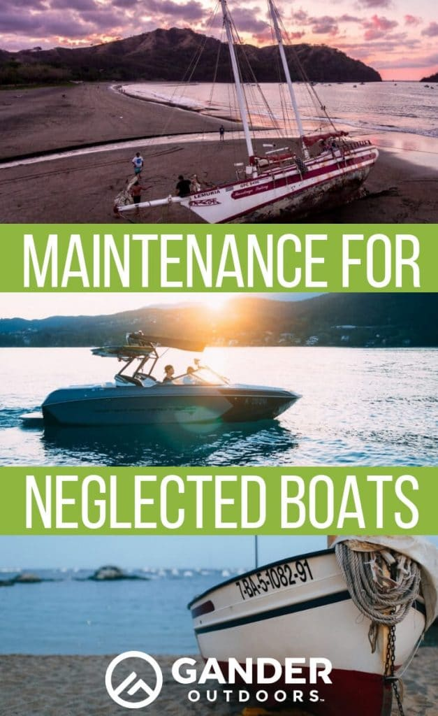 Maintenance for neglected boats