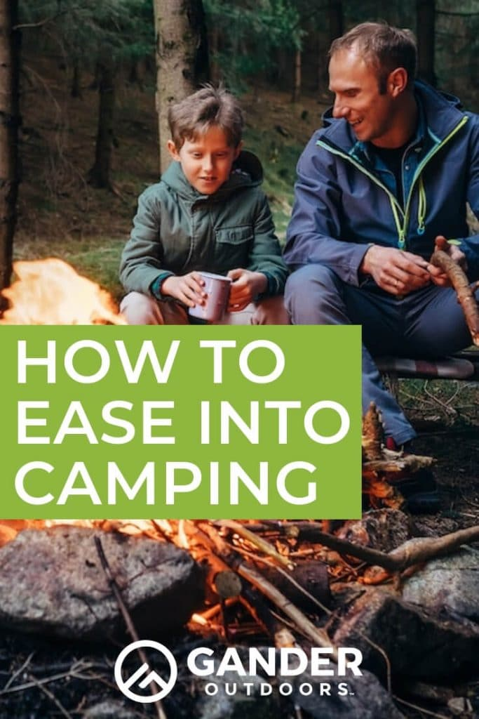 How to ease into camping