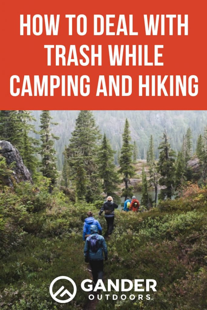How to deal with trash while camping and hiking