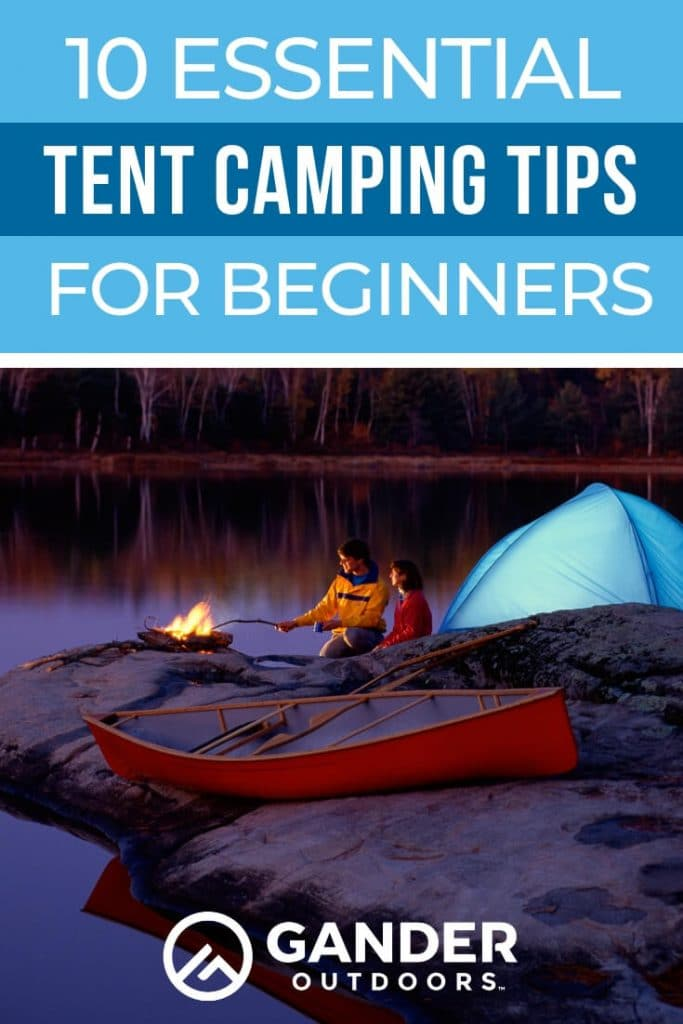 10 Essential tent camping tips for beginners