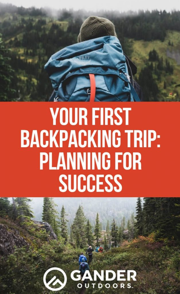 You first backpacking trip - planning for success