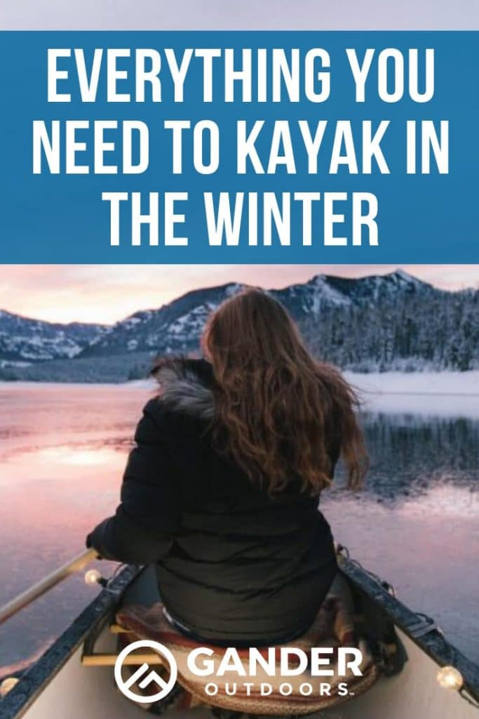 Everything you need to kayak in the winter