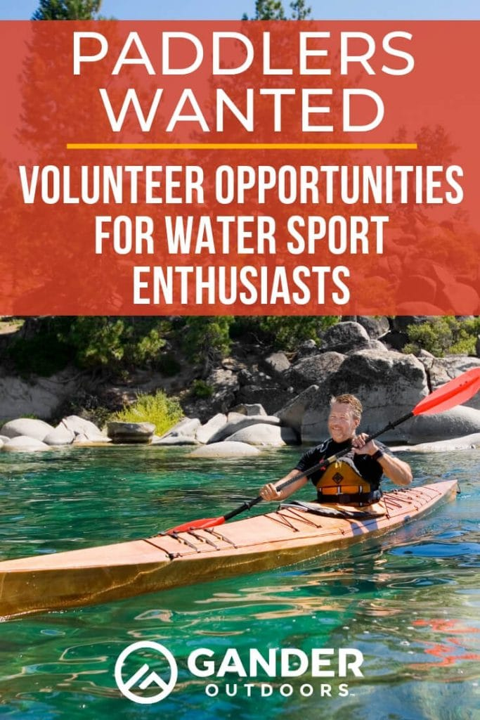 Paddlers wanted - volunteer opportunities for water sports enthusiasts