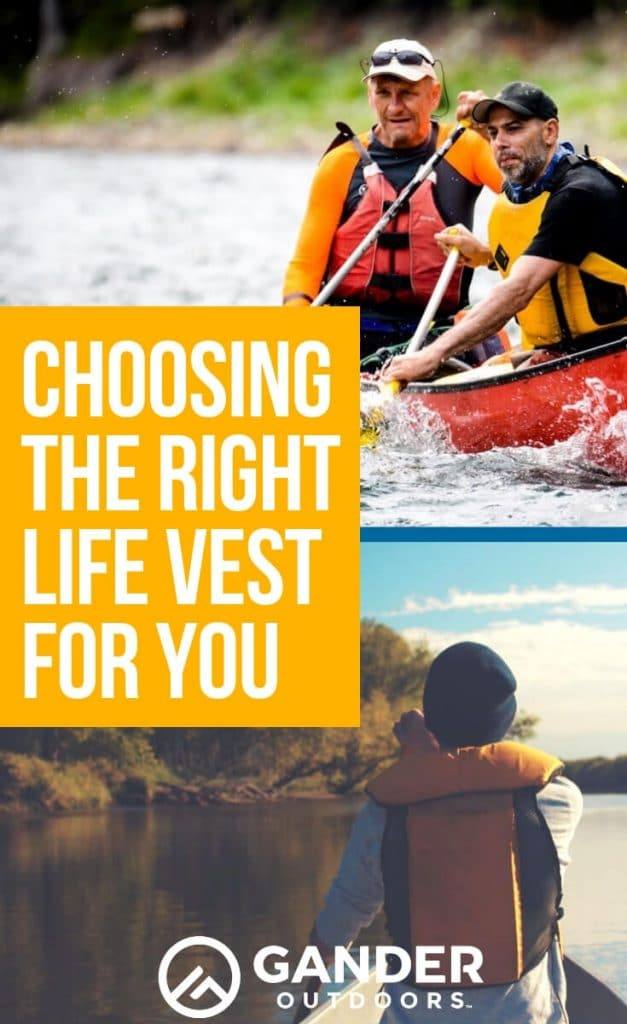 Choosing the right life vest for you