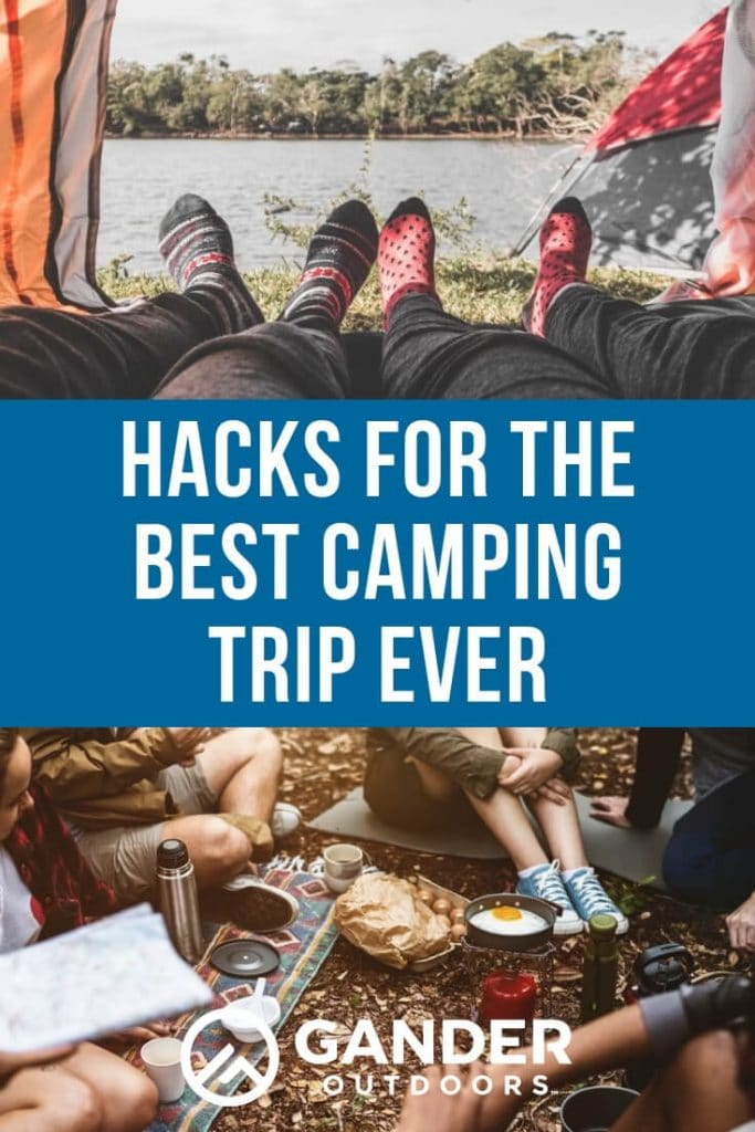 Hacks for the best camping trip ever