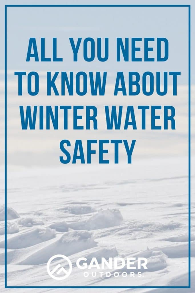 All you need to know about winter water safety
