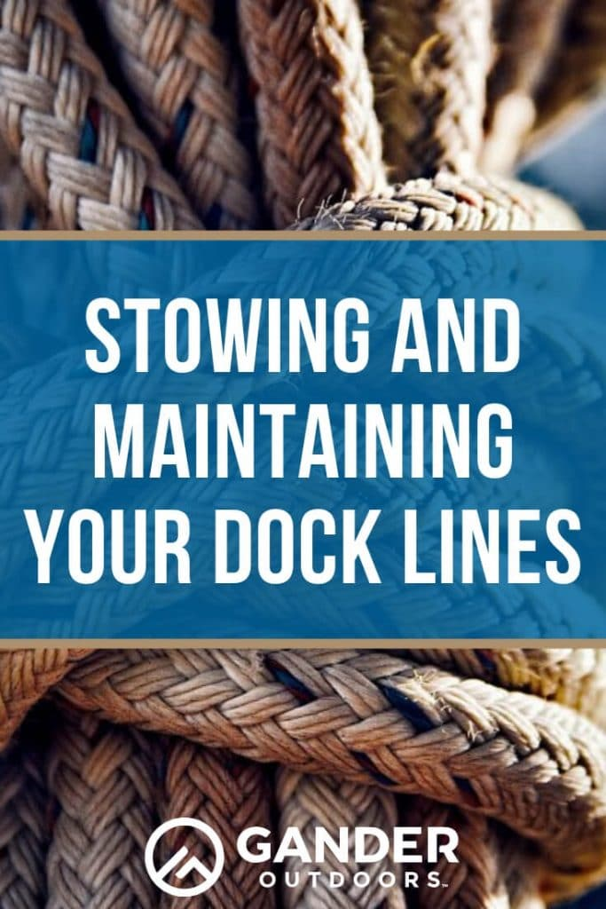 Stowing and maintaining your dock lines