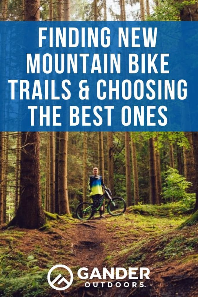 Finding new mountain bike trails and choosing the best ones