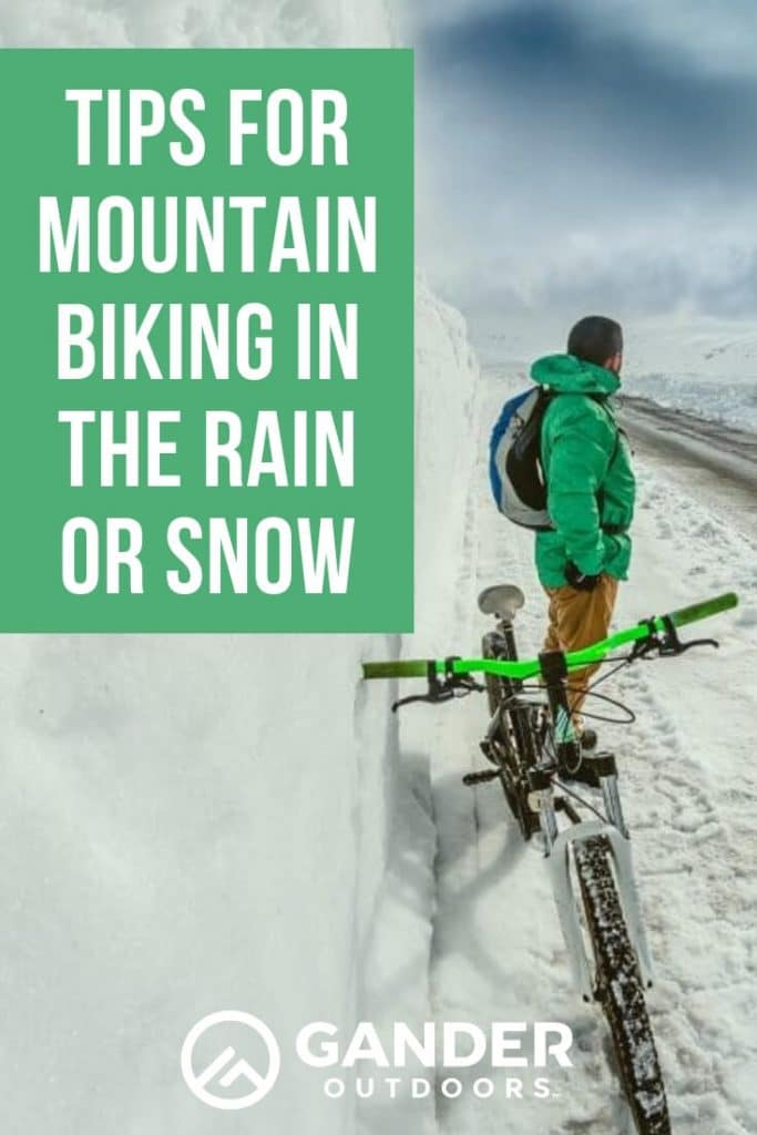 Tips for mountain biking in the rain or snow