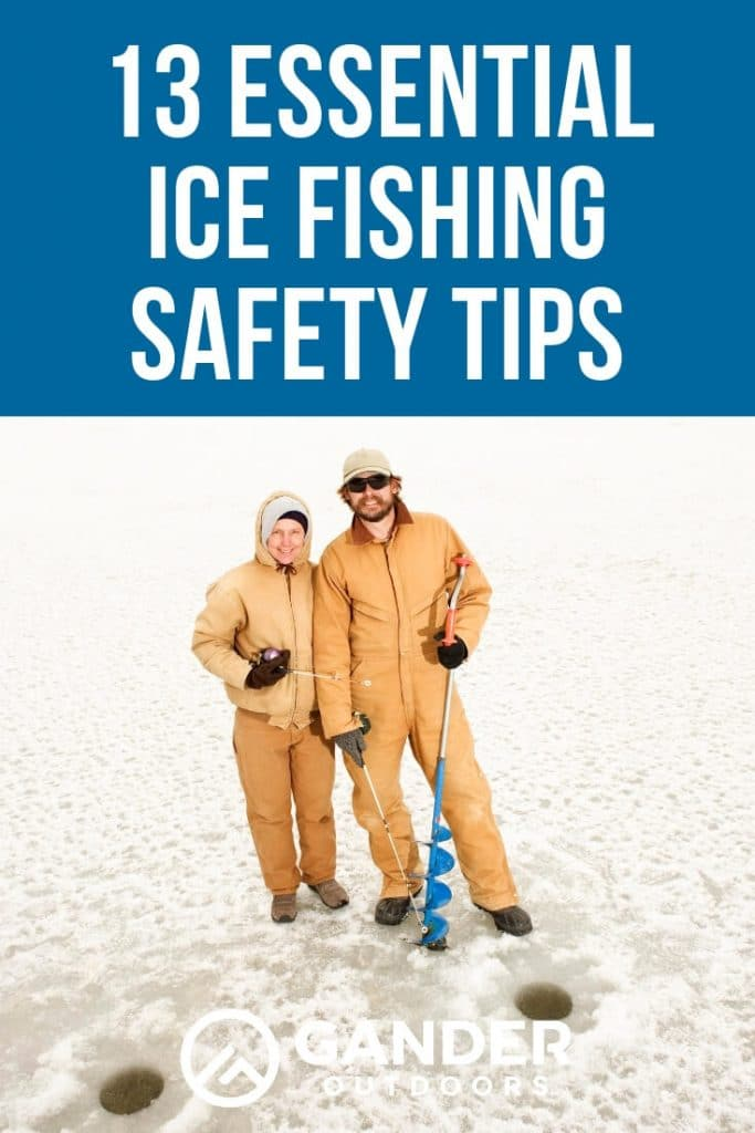 13 essential ice fishing safety tips