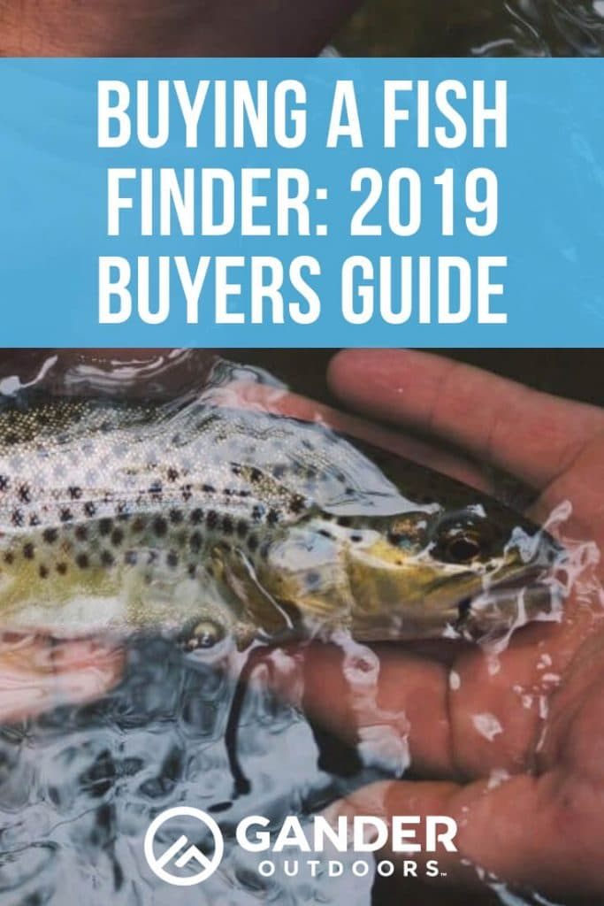 Buying a fish finder - 2019 buyers guide