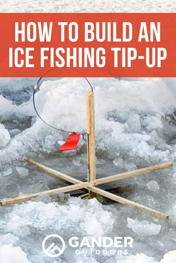 How to build an ice fishing tip up