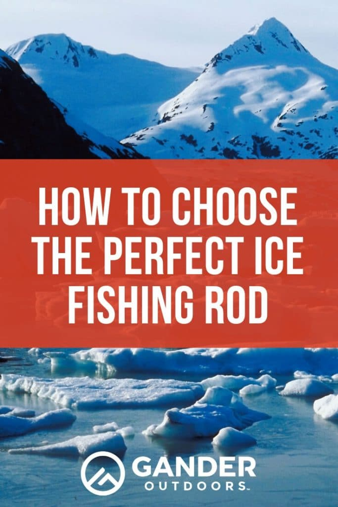 How to choose the perfect ice fishing rod