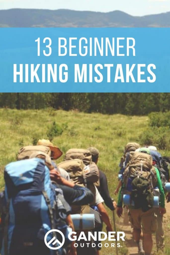 13 beginner hiking mistakes