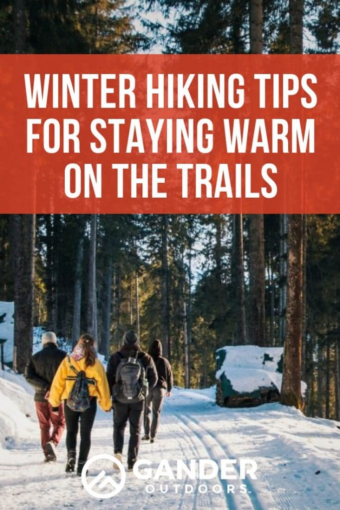 Winter hiking tips for staying warm on the trails