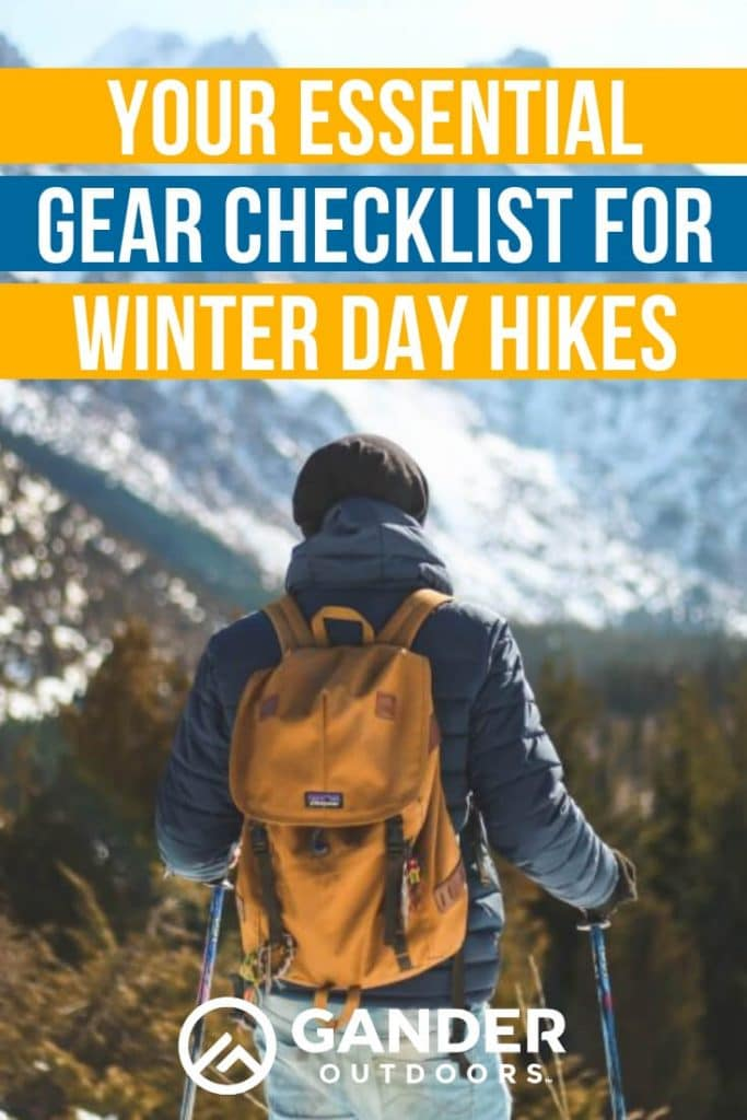 Your essential gear checklist for winter day hikes
