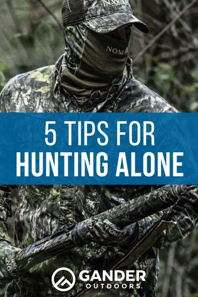 5 tips for hunting alone