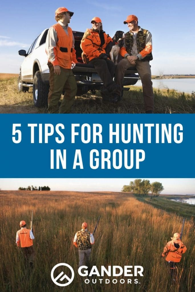 5 tips for hunting in a group