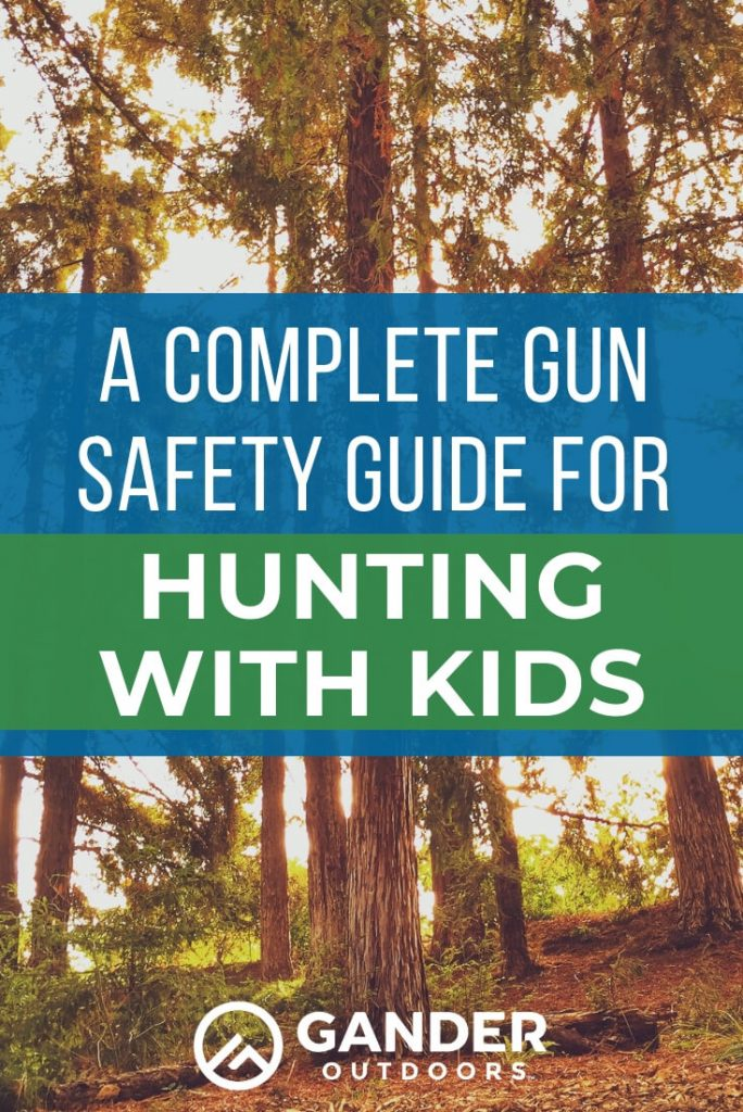 A complete guide to gun safety for hunting with kids