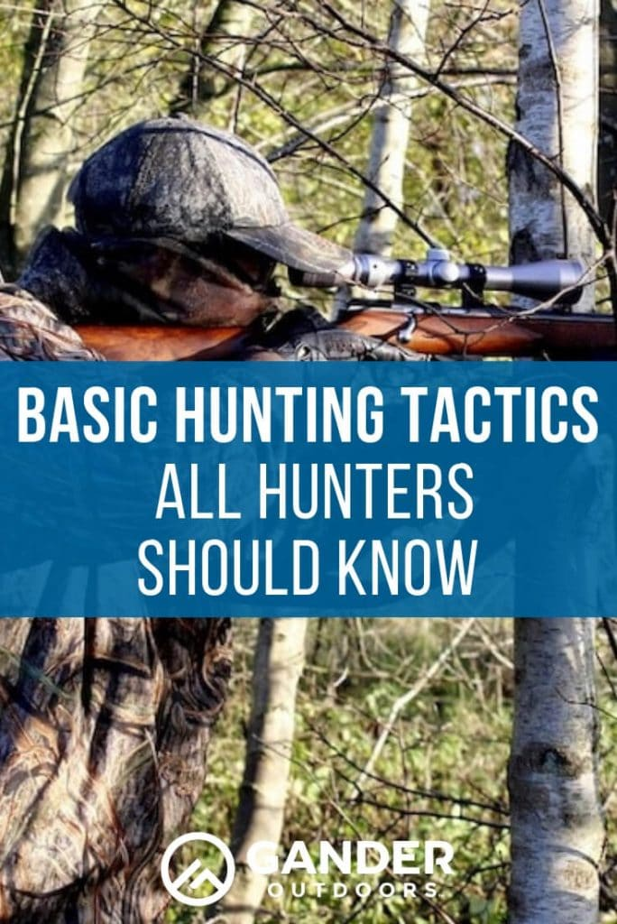Basic hunting tactics all hunters should know