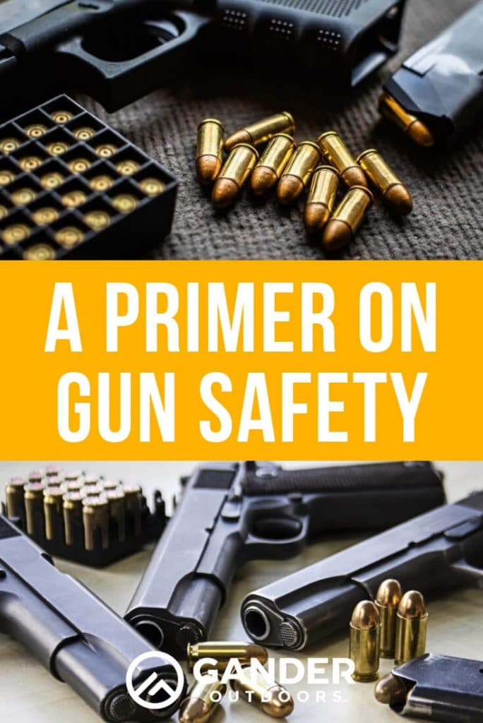 A primer on gun safety