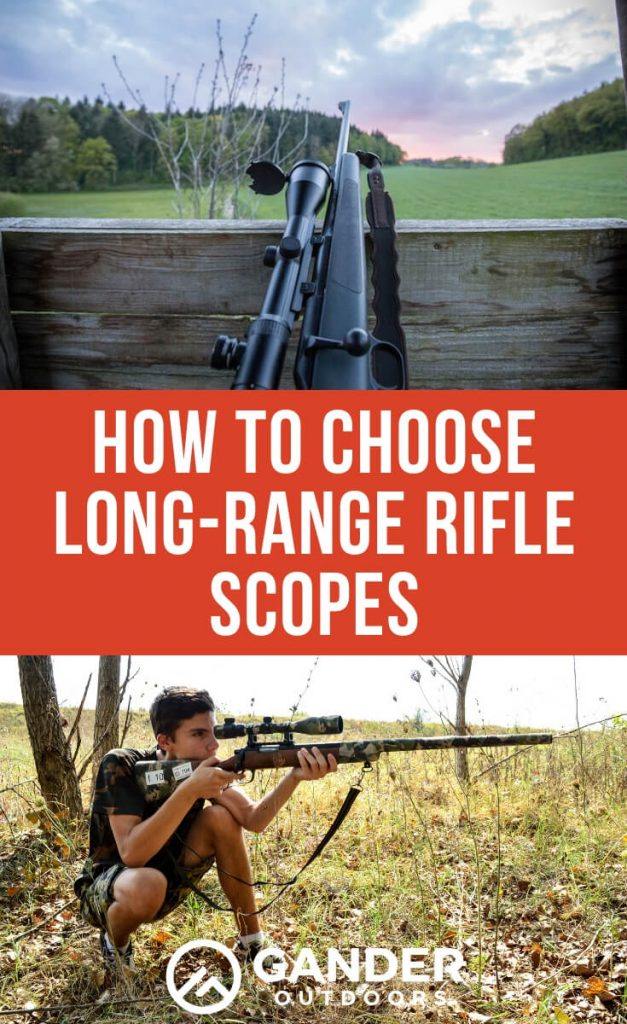 How to choose long-range rifle scopes