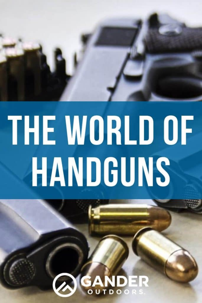 The World of Handguns