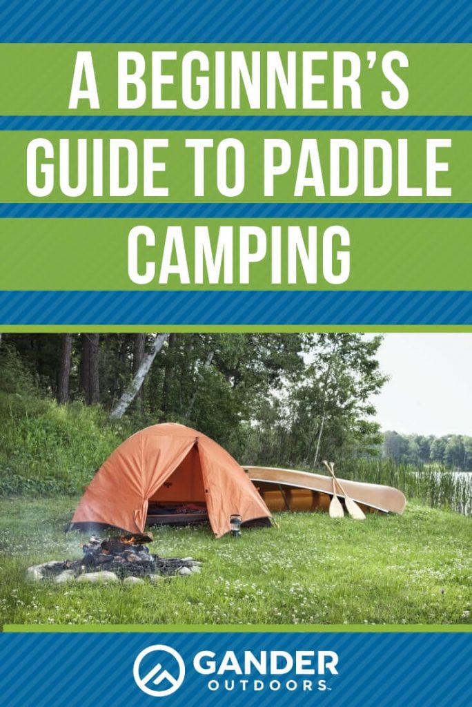 A beginner's guide to paddle camping