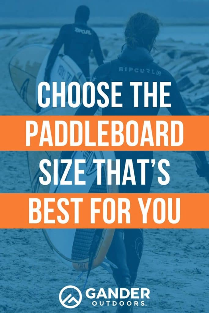 Choose the paddleboard size that's best for you