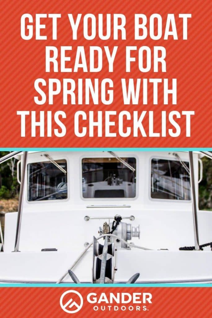 Get your boat ready for spring with this checklist