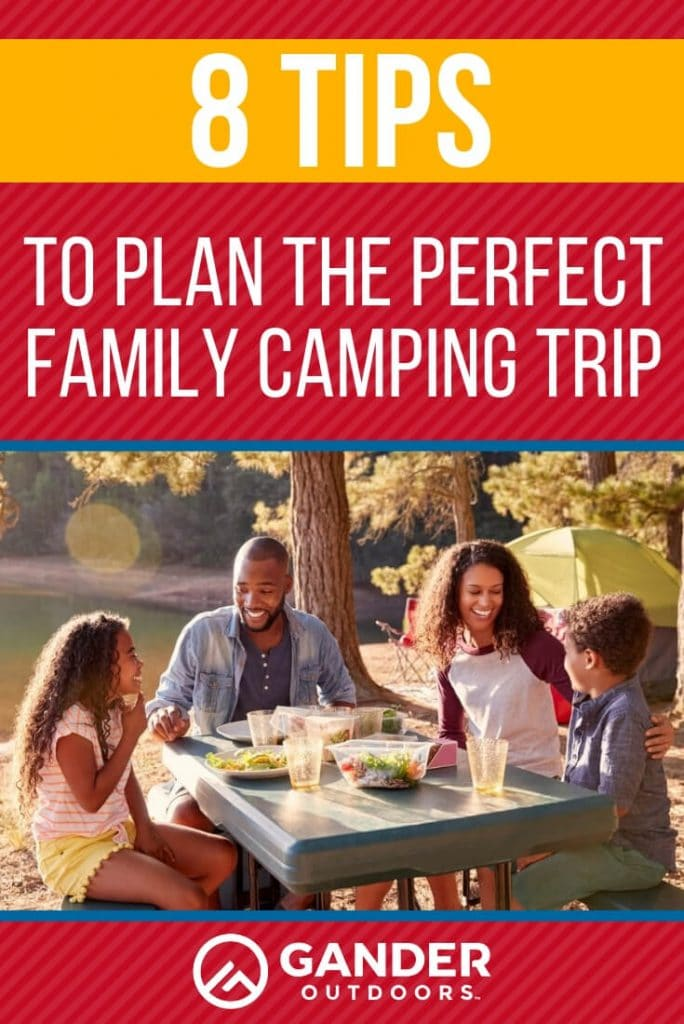 8 tips to plan the perfect family camping trip