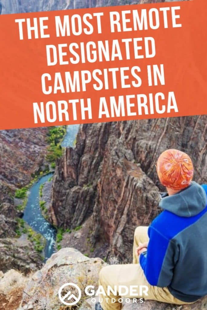 The most remote designated campsites in North America